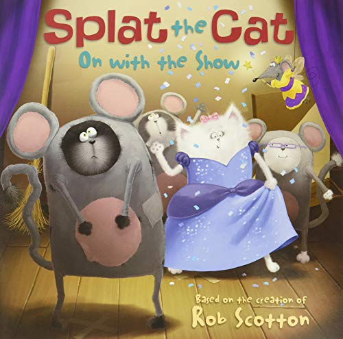 9780062090102: On with the Show (Splat the Cat)