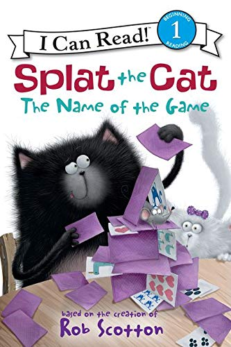 9780062090140: Splat the Cat: The Name of the Game (I Can Read! Splat the Cat - Level 1 (Quality))