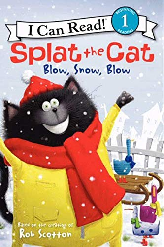 9780062090263: Splat the Cat: Blow, Snow, Blow (I Can Read!: Level 2 (Hardcover))