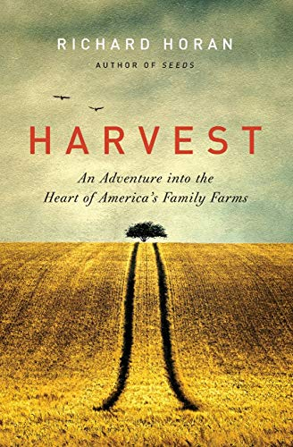 9780062090317: Harvest: An Adventure into the Heart of America's Family Farms