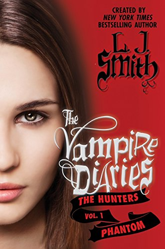 9780062090508: The Vampire Diaries - The Hunters 01. Phantom