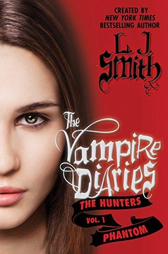 9780062090508: The Vampire Diaries: The Hunters: Phantom