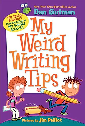 9780062091062: My Weird Writing Tips (My Weird School)