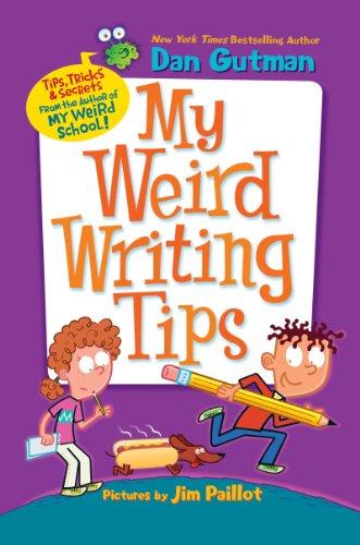 9780062091079: My Weird Writing Tips (My Weird School)