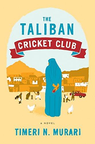 9780062091253: The Taliban Cricket Club: A Novel