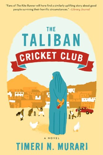 9780062091260: Taliban Cricket Club, The