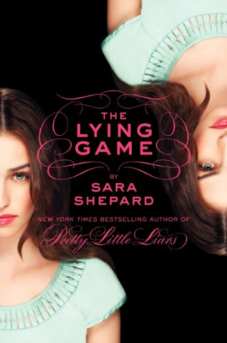 9780062091543: The Lying Game 01