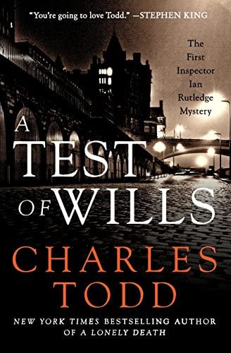 9780062091611: A Test of Wills (Inspector Ian Rutledge Mysteries)