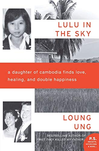 9780062091918: Lulu in the Sky: A Daughter of Cambodia Finds Love, Healing, and Double Happiness