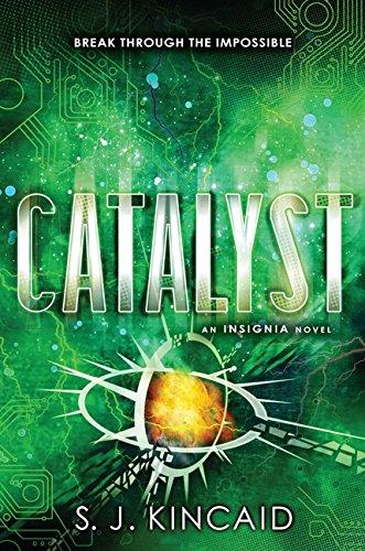 9780062093059: Catalyst (Insignia)