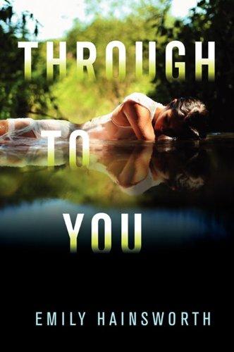 9780062094193: Through to You