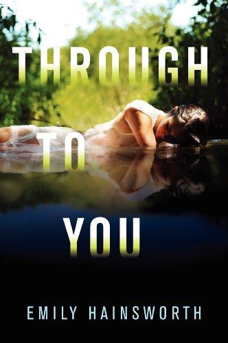9780062094209: Through to You