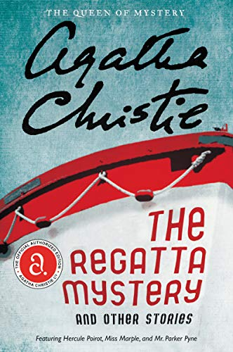 9780062094407: The Regatta Mystery and Other Stories (Agatha Christie Collection)