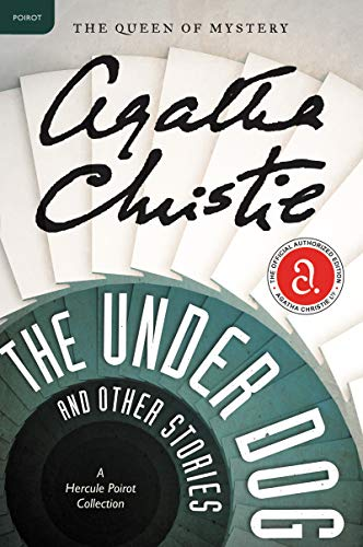 9780062094421: The Under Dog and Other Stories: A Hercule Poirot Collection (Hercule Poirot Mysteries)
