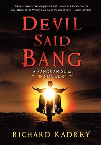 9780062094575: Devil Said Bang: A Sandman Slim Novel