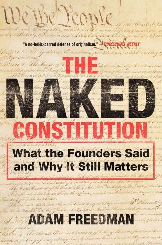 9780062094643: The Naked Constitution: What the Founders Said and Why It Still Matters