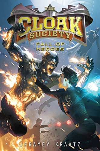 9780062095534: Fall of Heroes (Cloak Society)