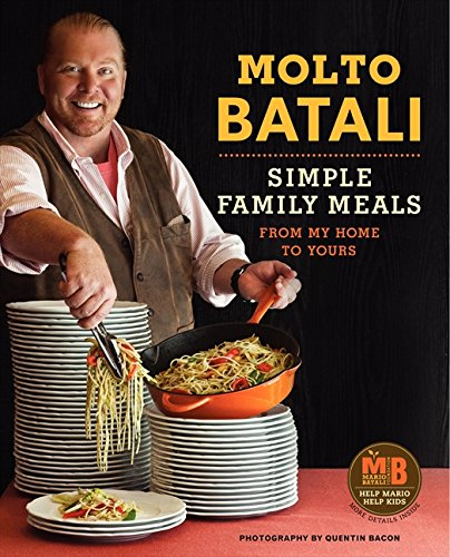9780062095565: Molto Batali: Simple Family Meals from My Home to Yours