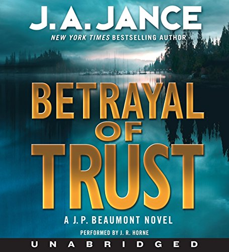 9780062095794: Betrayal of Trust (J. P. Beaumont Mysteries)