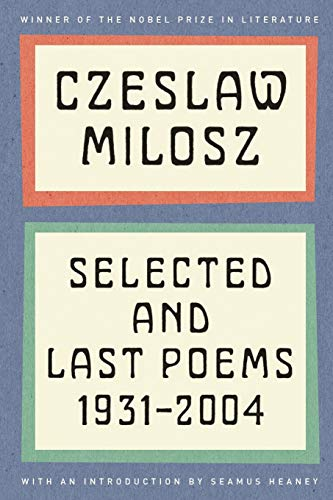 9780062095886: Selected and Last Poems: 1931-2004