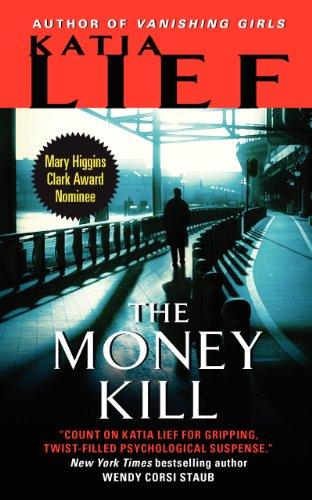 9780062096975: The Money Kill (Karin Schaeffer)