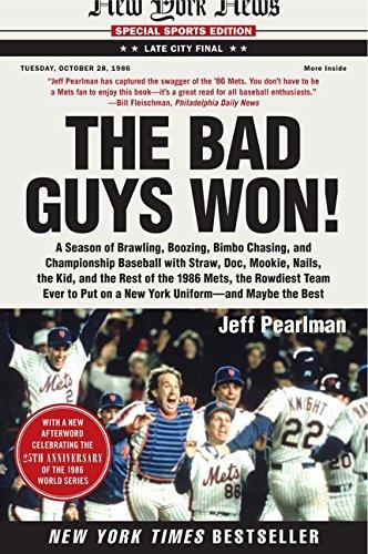 9780062097637: The Bad Guys Won: A Season of Brawling, Boozing, Bimbo Chasing, and Championship Baseball with Straw, Doc, Mookie, Nails, the Kid, and t