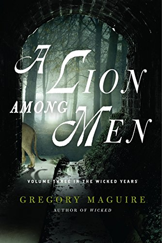 9780062098948: A Lion Among Men: Volume Three in The Wicked Years