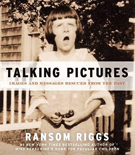 9780062099495: Talking Pictures: Images and Messages Rescued from the Past