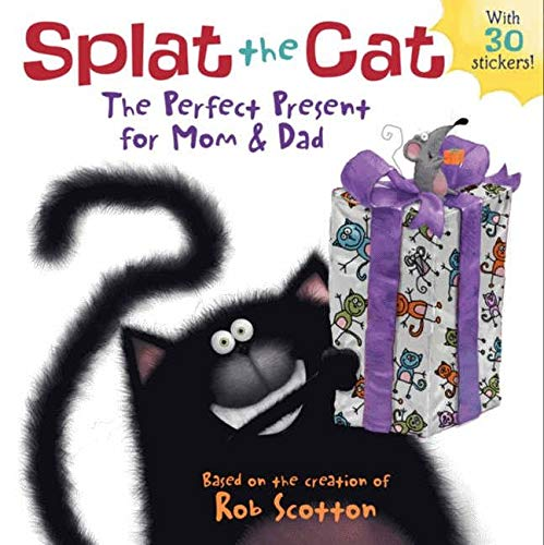 9780062100092: Splat the Cat: The Perfect Present for Mom & Dad