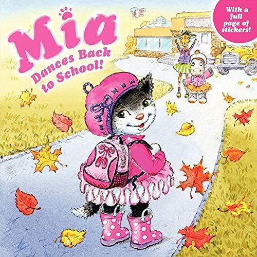 9780062100146: Mia Dances Back to School!