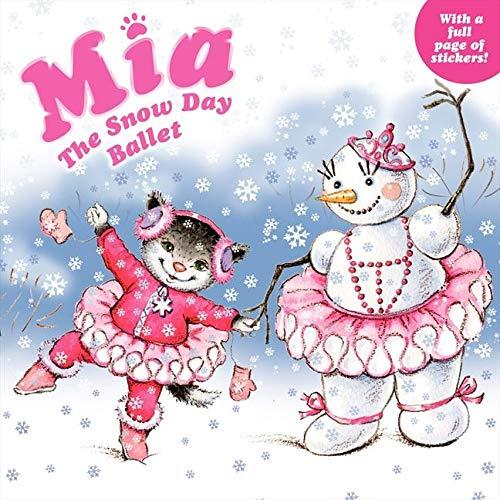 9780062100153: Mia: The Snow Day Ballet