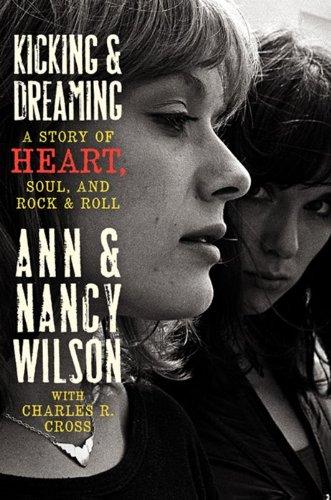 Kicking & Dreaming: A Story of Heart,: Wilson, Ann; Wilson,