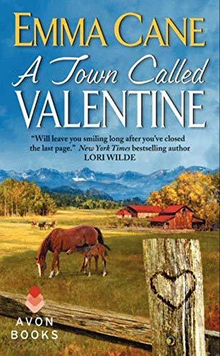 9780062102270: A Town Called Valentine: A Valentine Valley Novel