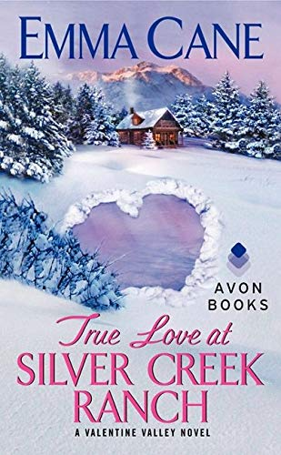 9780062102294: True Love at Silver Creek Ranch: A Valentine Valley Novel