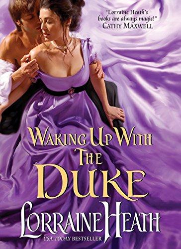 Waking Up with the Duke (London�s Greatest Lovers): Heath, Lorraine