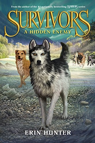 A Hidden Enemy (Survivors (HarperCollins)): Hunter, Erin L.