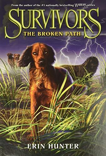 9780062102706: Survivors #4: The Broken Path