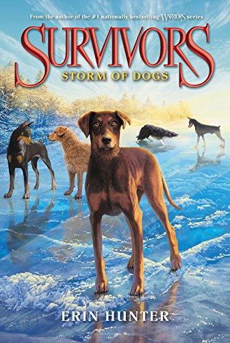 9780062102782: Survivors #6: Storm of Dogs