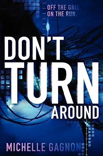 9780062102911: Don't Turn Around
