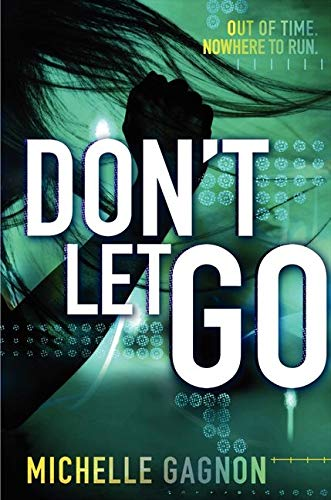 Don't Let Go (Don't Turn Around): Gagnon, Michelle