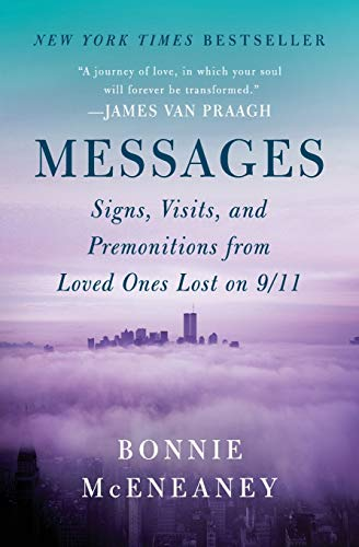 9780062103079: Messages: Signs, Visits, and Premonitions from Loved Ones Lost on 9/11