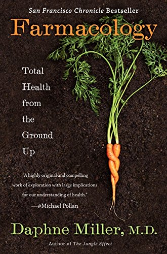 9780062103154: Farmacology: Total Health from the Ground Up