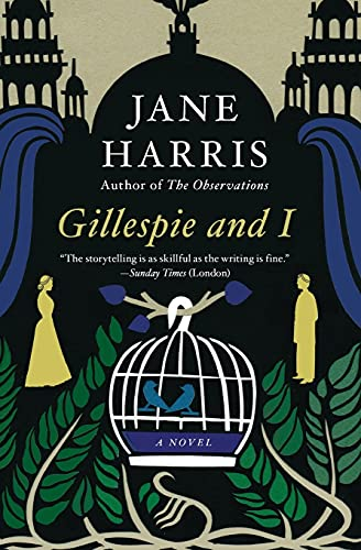 Gillespie and I: A Novel: Harris, Jane