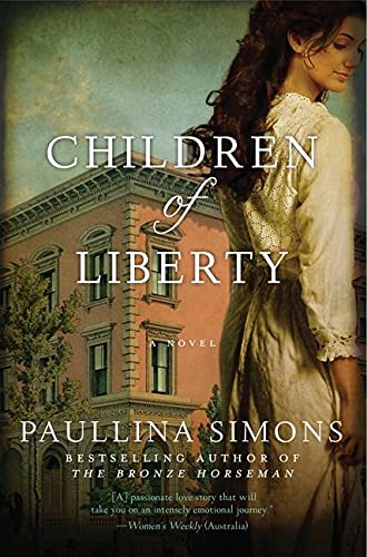 9780062103239: Children of Liberty: A Novel