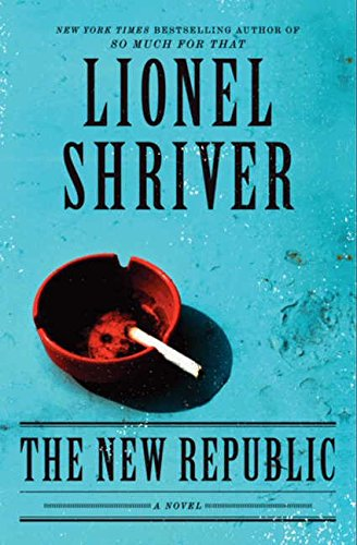 9780062103321: The New Republic: A Novel