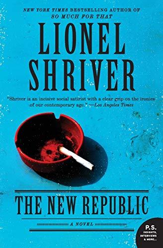 9780062103338: The New Republic: A Novel