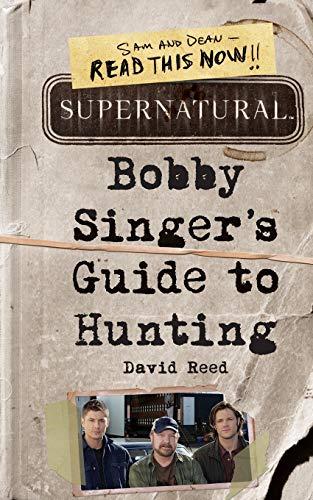 9780062103376: Supernatural: Bobby Singer's Guide to Hunting