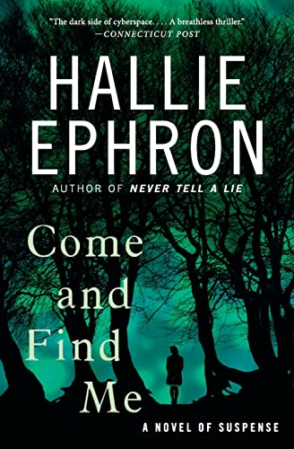 9780062103727: Come and Find Me: A Novel of Suspense