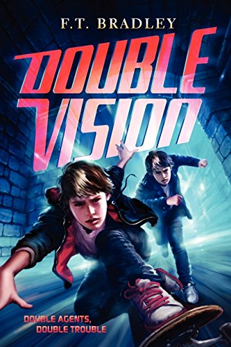 Double Vision: Bradley, F. T.