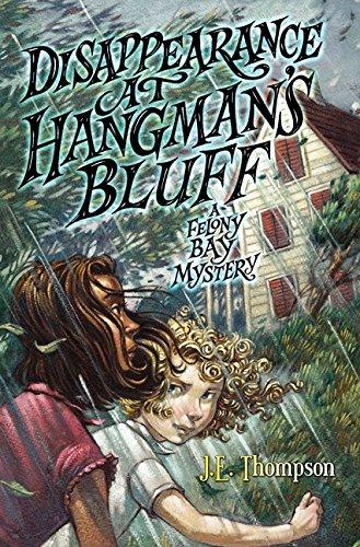 9780062104496: Disappearance at Hangman's Bluff (Felony Bay)